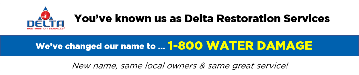 Delta Restoration Services Conversion to 1-800 WATER DAMAGE