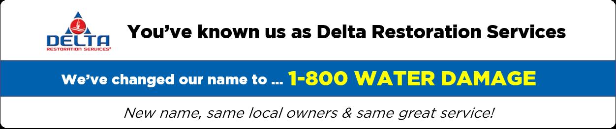 Delta Restoration Services Conversion to 1-800 WATER DAMAGE